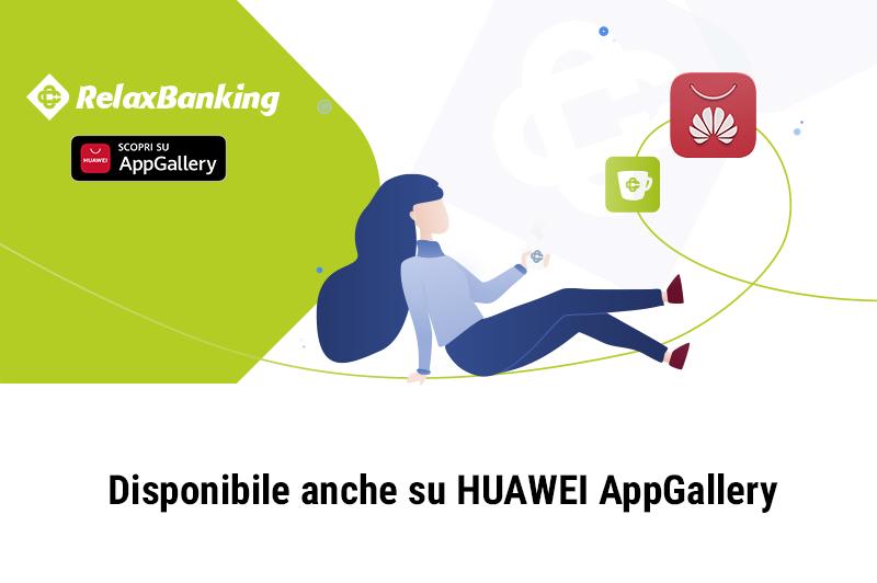 RelaxBanking su Huawei